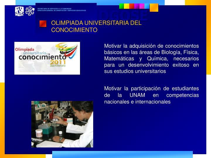 OLIMPIADA UNIVERSITARIA DEL CONOCIMIENTO