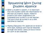 requesting work during student absence