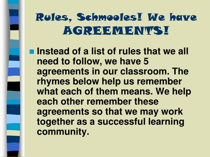 Rules, Schmooles! We have