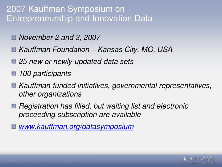 2007 Kauffman Symposium on