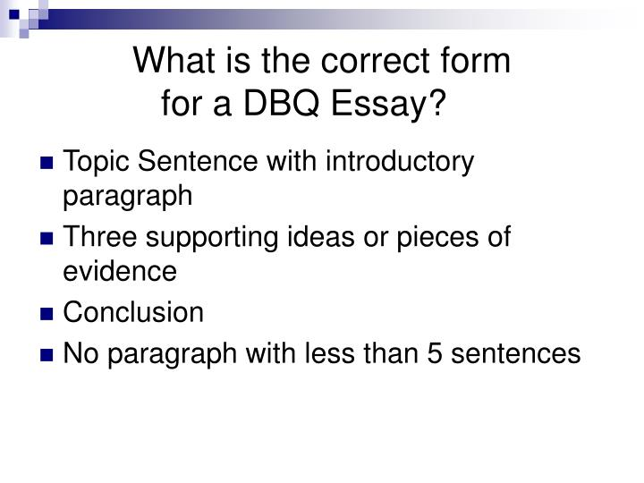 What is the correct form for a dbq essay
