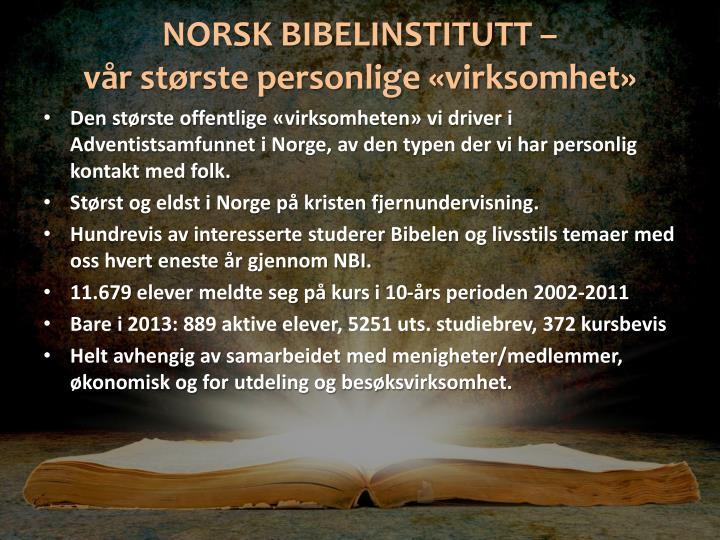 NORSK BIBELINSTITUTT –