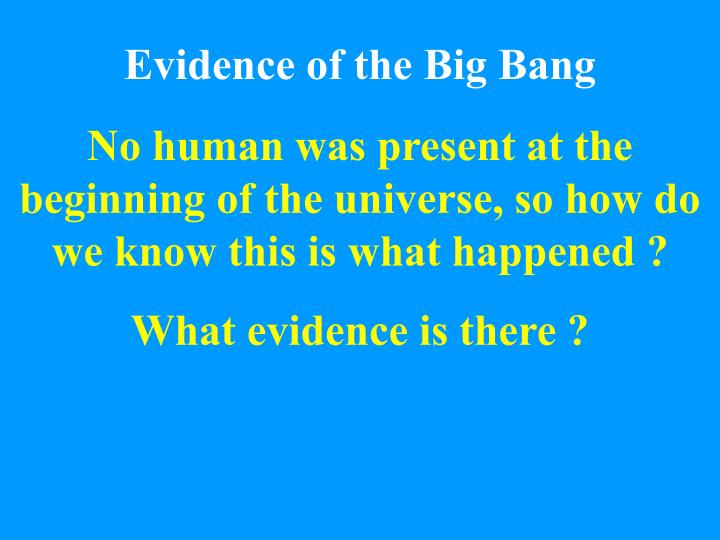 Evidence of the big bang