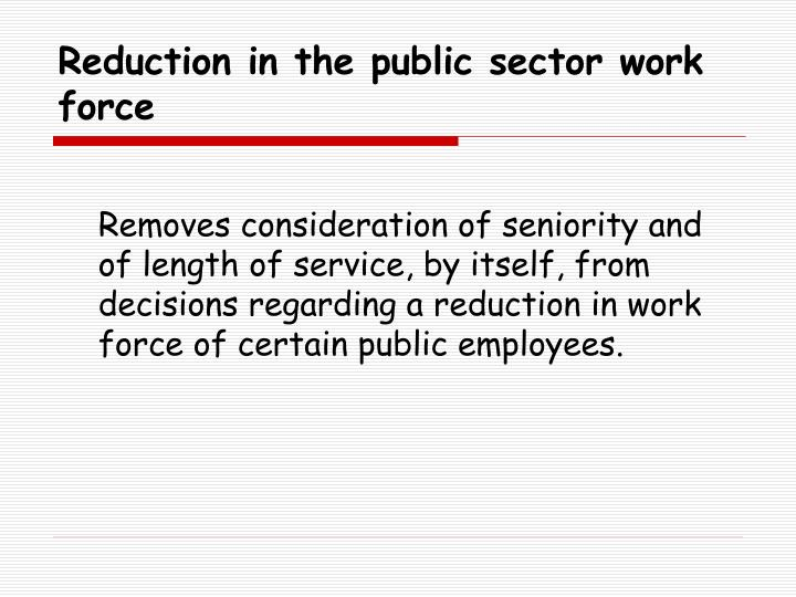 Reduction in the public sector work force