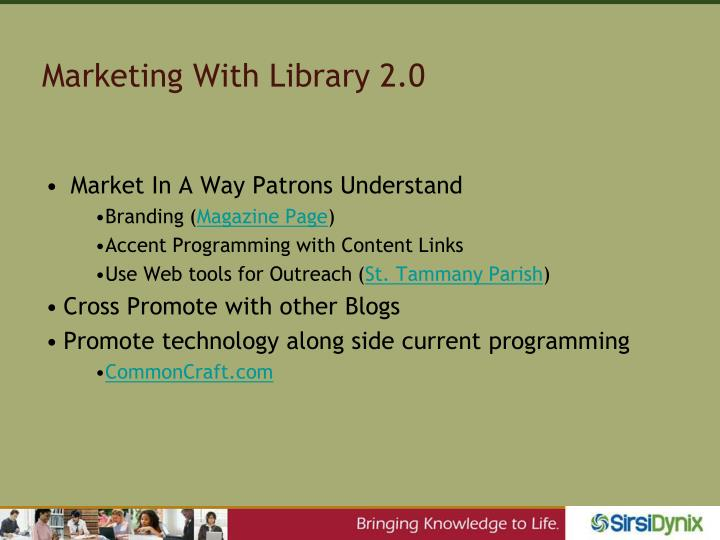 Marketing With Library 2.0