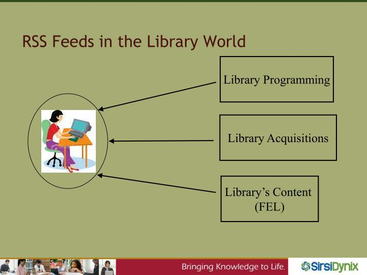 RSS Feeds in the Library World