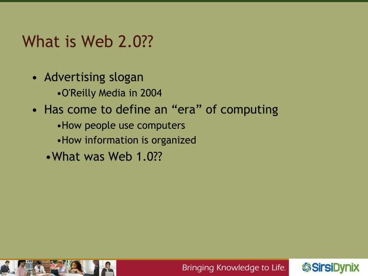 What is Web 2.0??