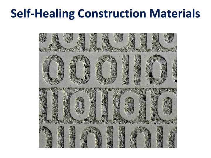 Self-Healing Construction Materials
