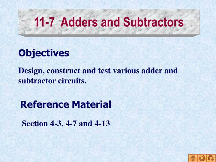 11-7  Adders and Subtractors