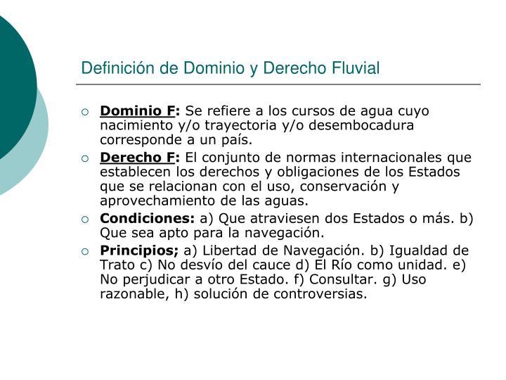 Definición de Dominio y Derecho Fluvial