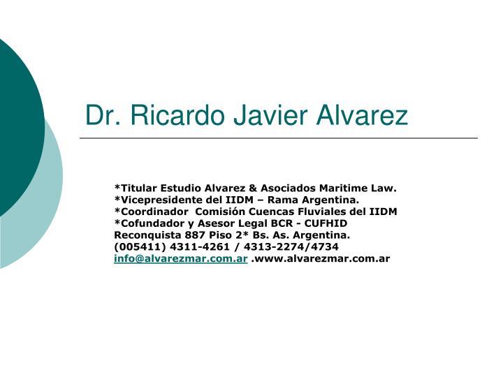 Dr. Ricardo Javier Alvarez