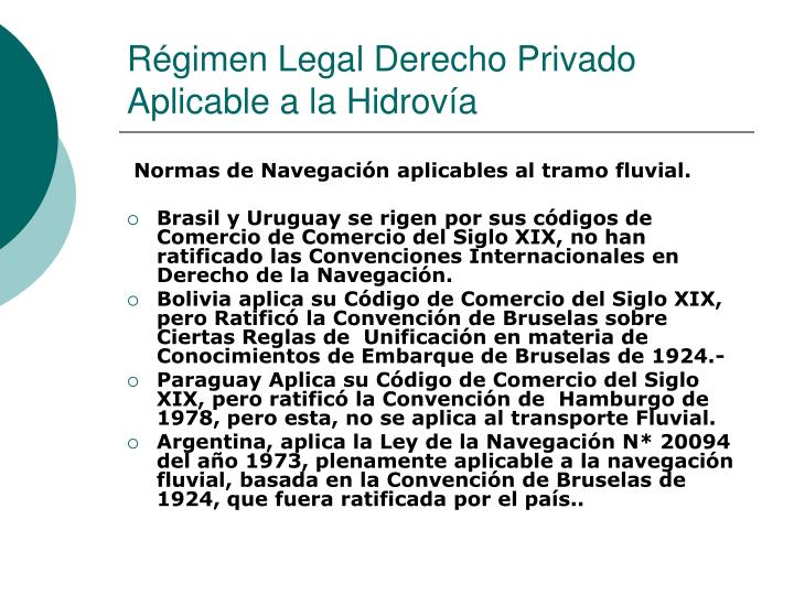 Régimen Legal Derecho Privado Aplicable a la Hidrovía