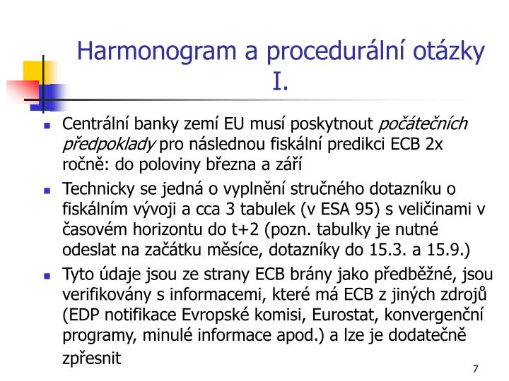 Harmonogram a procedurální otázky