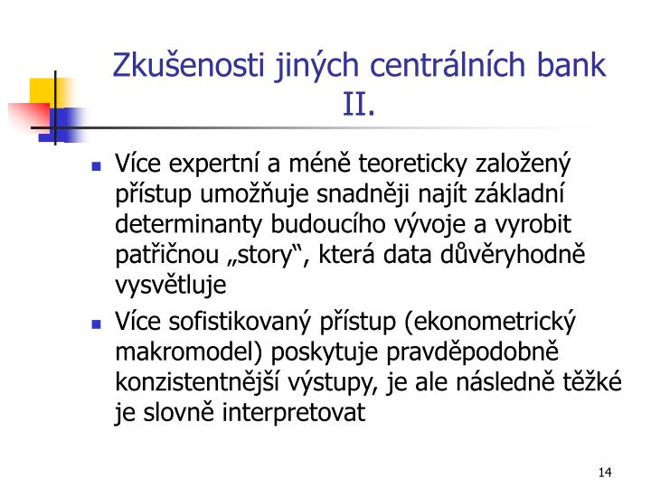 Zkušenosti jiných centrálních bank