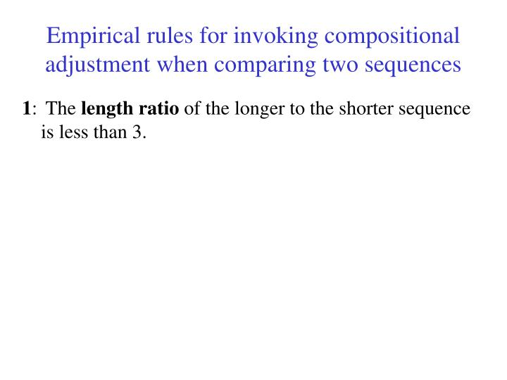 Empirical rules for invoking compositional adjustment when comparing two sequences