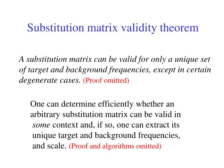 Substitution matrix validity theorem