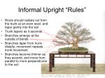 informal upright rules1