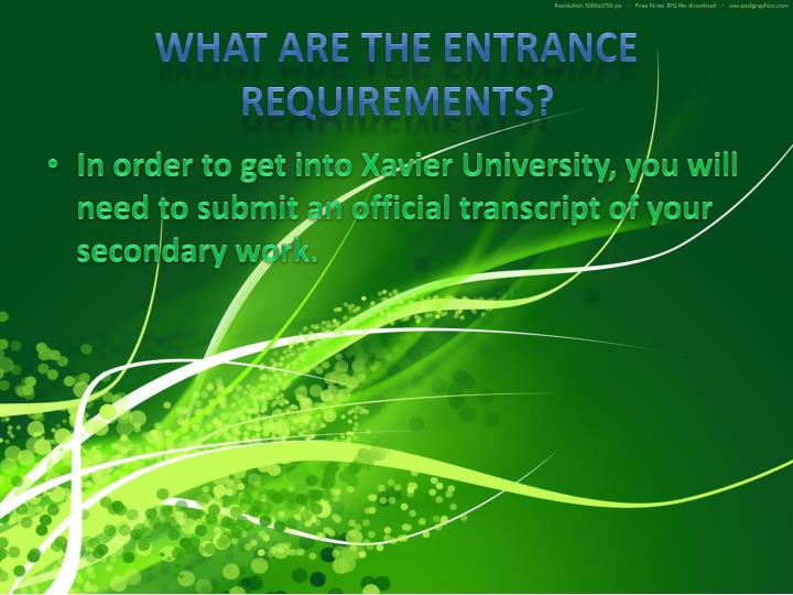 What are the Entrance Requirements?
