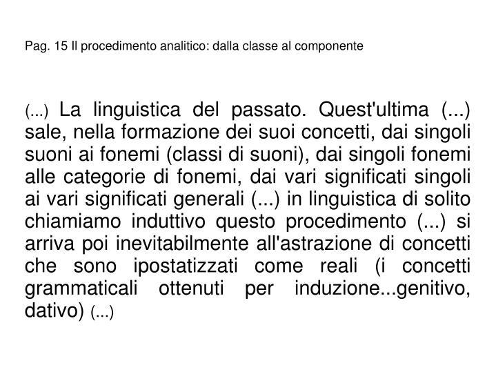 Pag. 15 Il procedimento analitico: dalla classe al componente