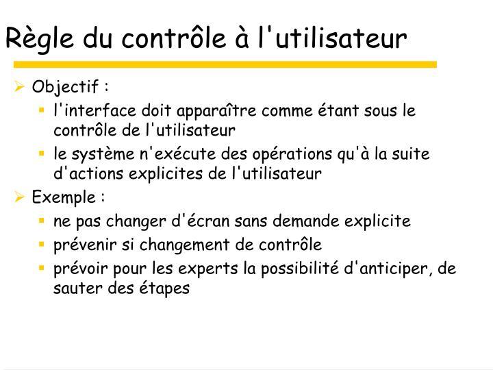 Règle du contrôle à l'utilisateur
