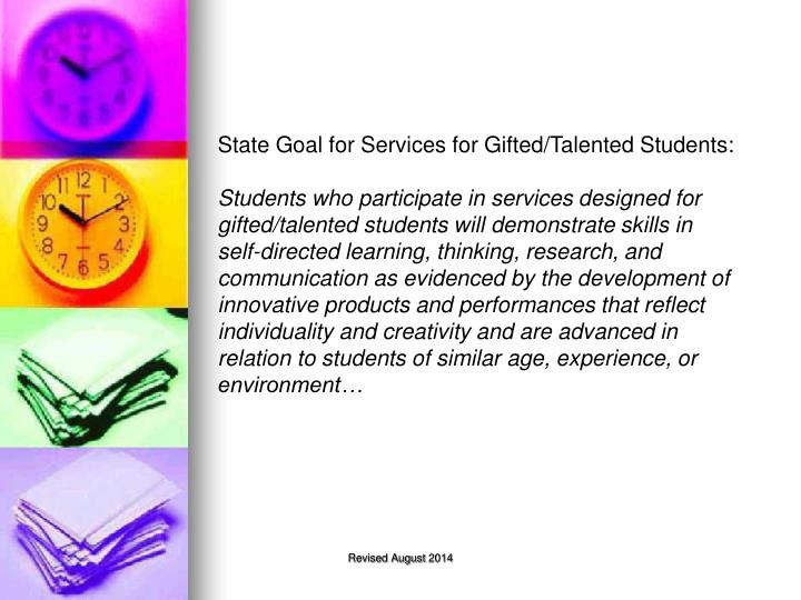 State Goal for Services for Gifted/Talented Students: