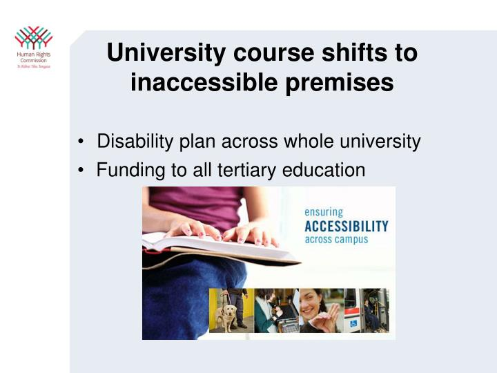 University course shifts to inaccessible premises