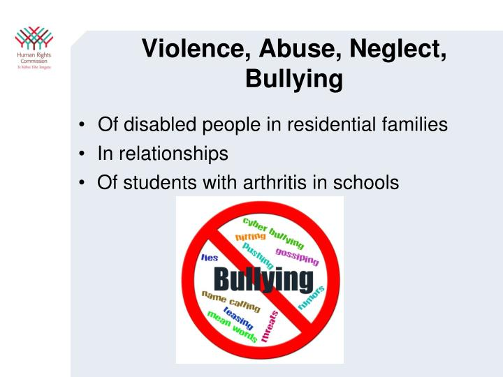 Violence, Abuse, Neglect, Bullying