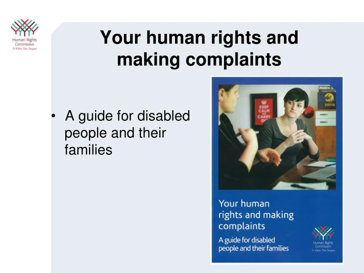 Your human rights and making complaints