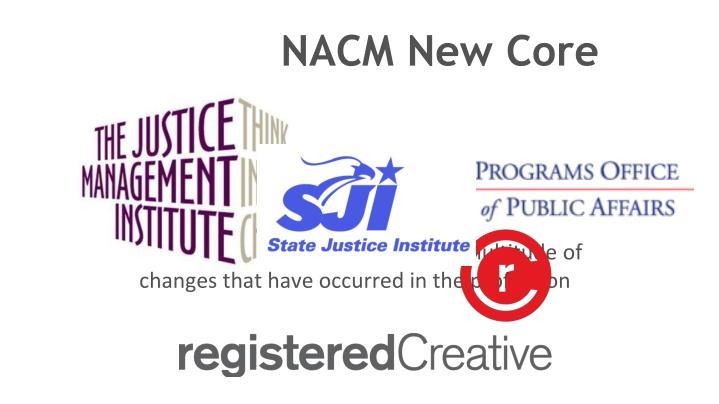 NACM New Core