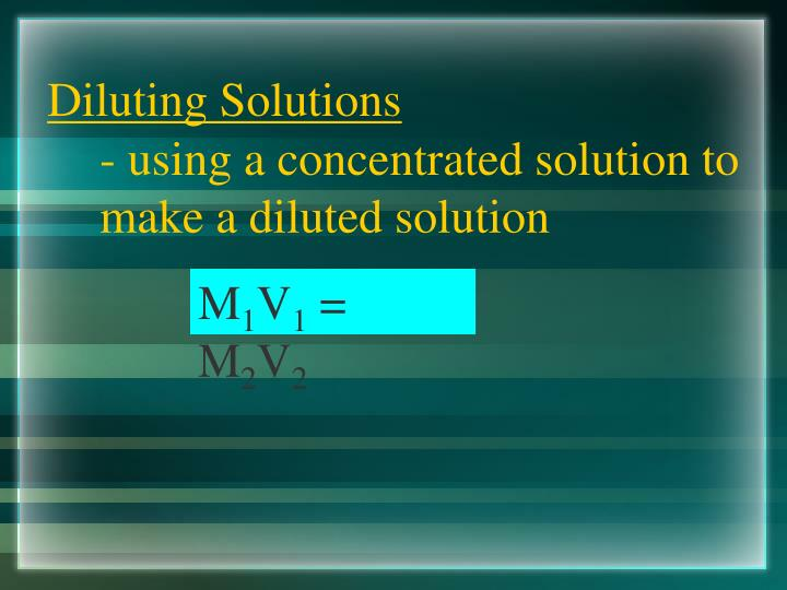 Diluting Solutions