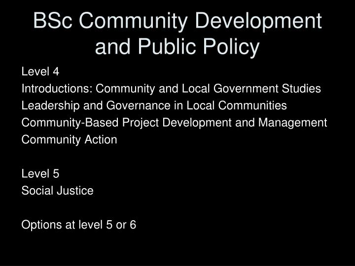 BSc Community Development and Public Policy
