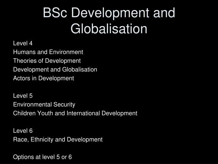 BSc Development and Globalisation