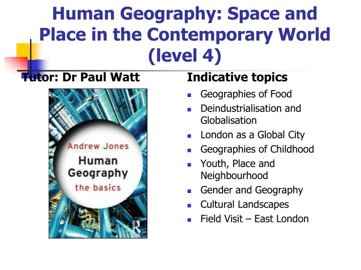 Human Geography: Space and Place in the Contemporary World