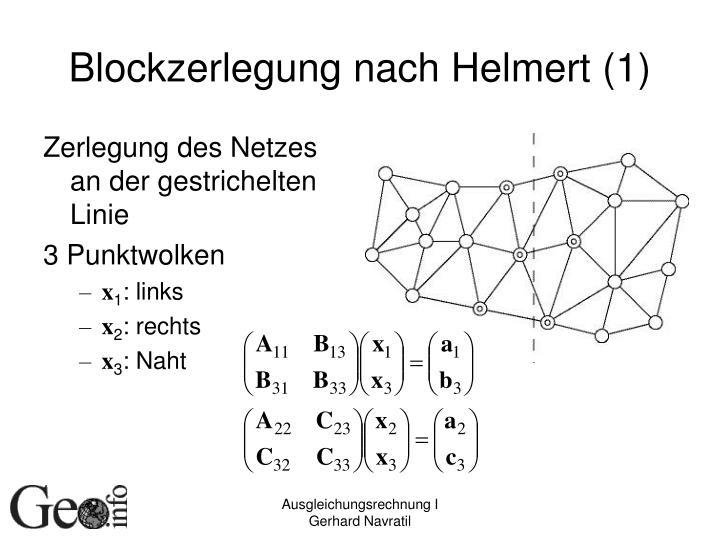 Blockzerlegung nach Helmert (1)