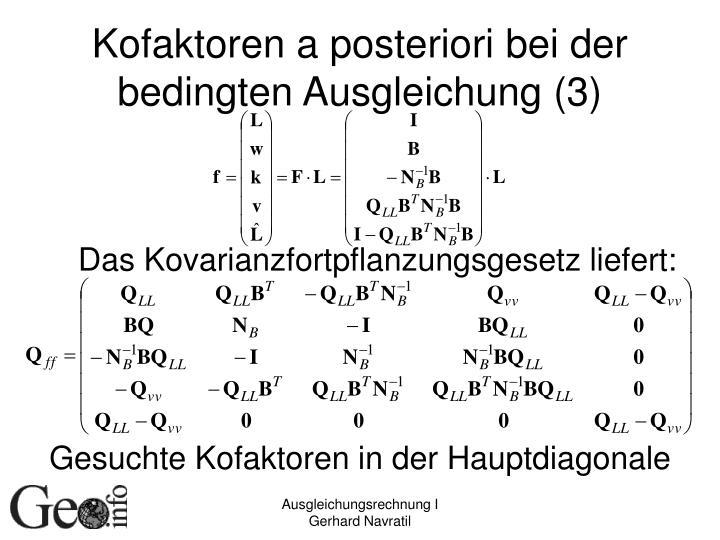 Kofaktoren a posteriori bei der bedingten Ausgleichung (3)