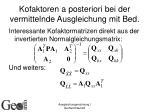 kofaktoren a posteriori bei der vermittelnde ausgleichung mit bed