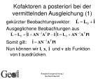 kofaktoren a posteriori bei der vermittelnden ausgleichung 1