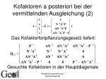 kofaktoren a posteriori bei der vermittelnden ausgleichung 2