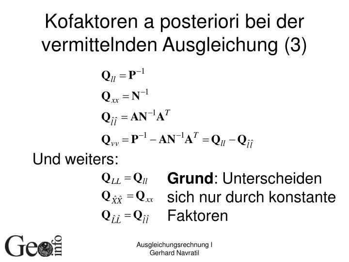 Kofaktoren a posteriori bei der vermittelnden Ausgleichung (3)