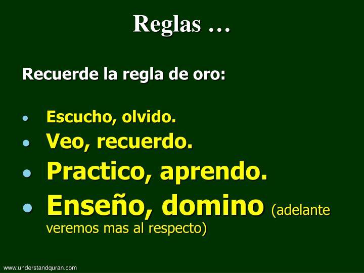 Reglas …