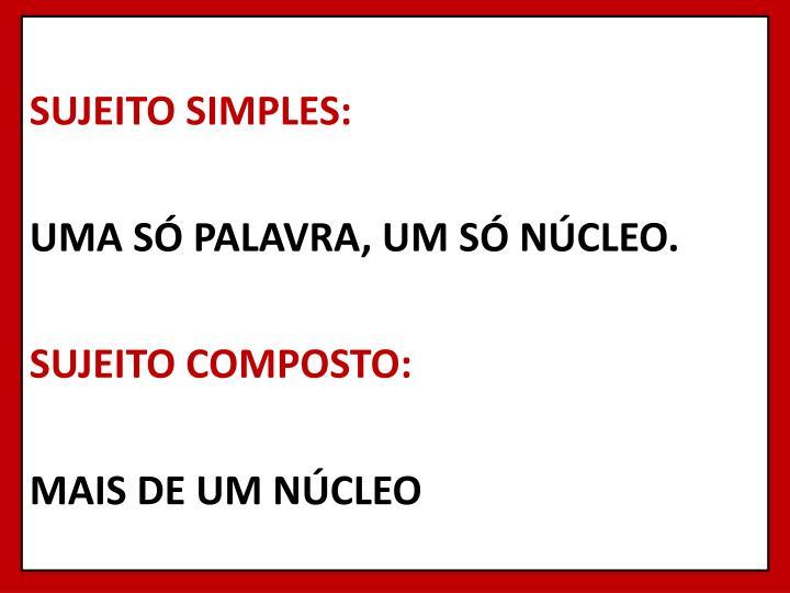 SUJEITO SIMPLES: