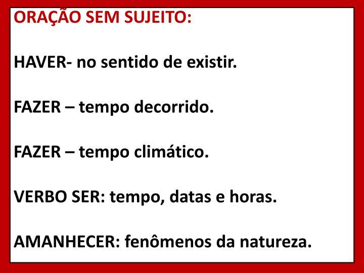 ORAÇÃO SEM SUJEITO: