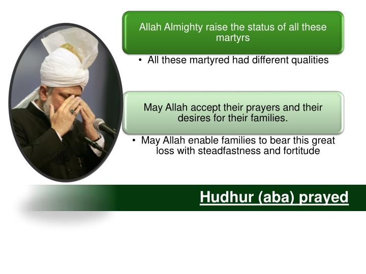 Hudhur (aba) prayed