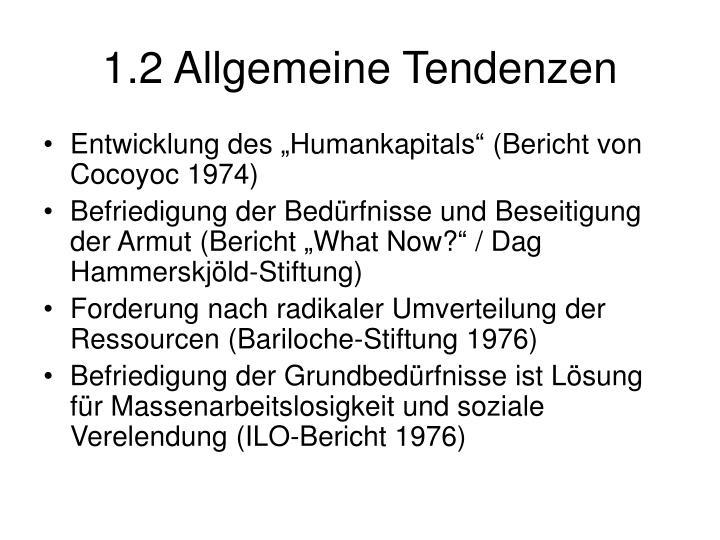 1.2 Allgemeine Tendenzen