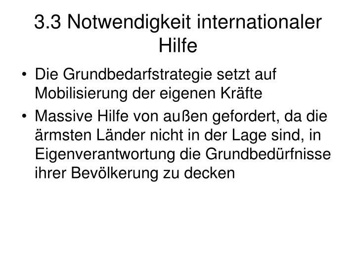 3.3 Notwendigkeit internationaler Hilfe