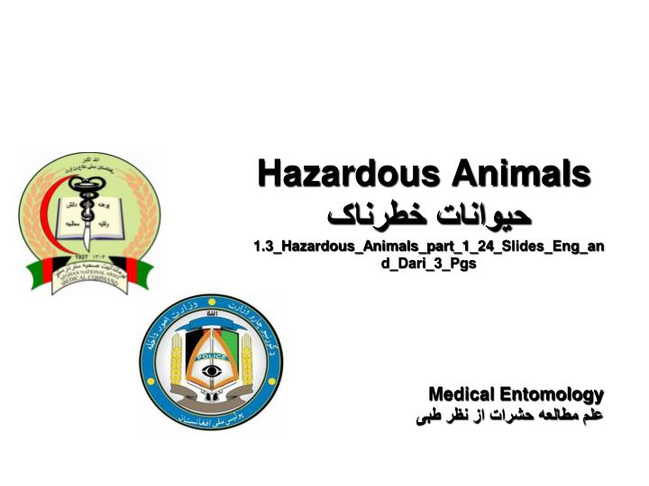 Hazardous Animals