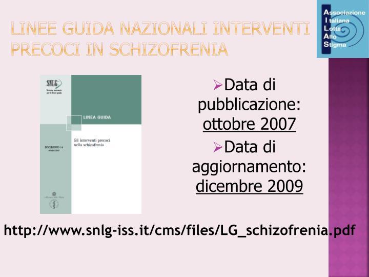 linee guida nazionali interventi precoci in schizofrenia