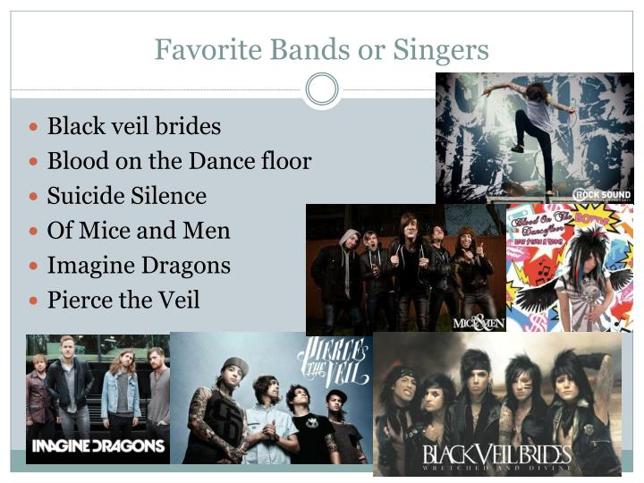 Favorite Bands or Singers