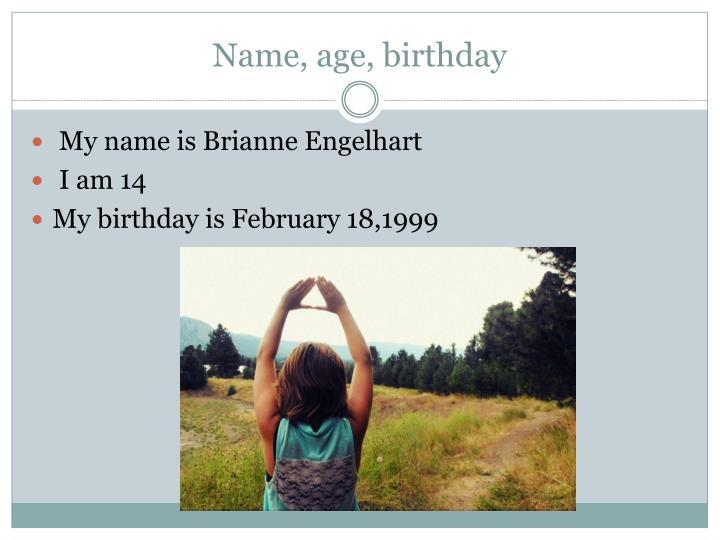 Name age birthday