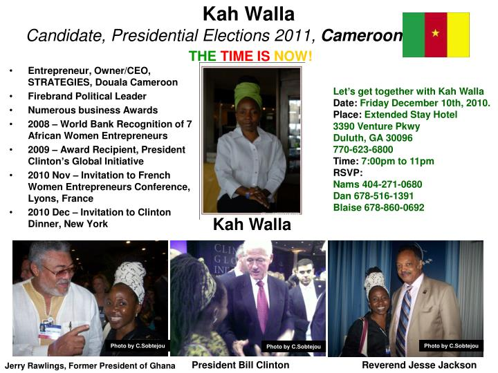 Kah walla candidate presidential elections 2011 cameroon the time is now